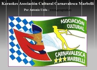 Karaoke Asociación Cultural Carnavalesca Marbellí